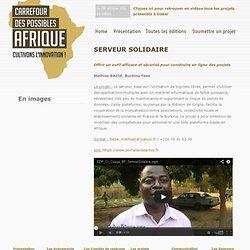 Carrefour Des Possibles Afrique| SERVEUR SOLIDAIRE