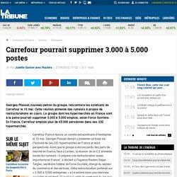 Force Ouvrière évoque plus de 3.000 suppressions d'emplois chez Carrefour