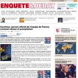 Carrefour, parrain officiel de l'équipe de France, confond vitesse et précipitation