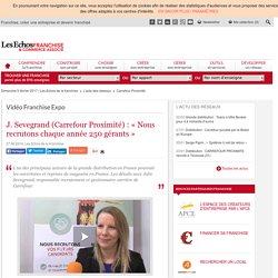 « Carrefour Proximité recrute chaque année 250 gérants »