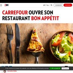 Carrefour ouvre son restaurant Bon Appétit