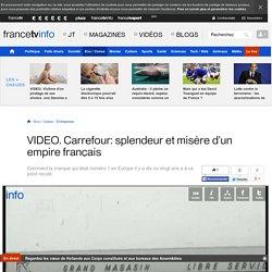 Carrefour: splendeur et misère d'un empire français
