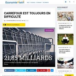 Carrefour est toujours en difficulté
