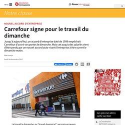 Carrefour signe pour le travail du dimanche
