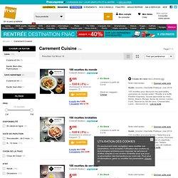Carrement Cuisine – Livre collection Carrement Cuisine Fnac.com