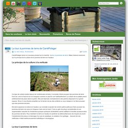 La tour à pommes de terre de CarréPotager - Mobilier de jardin, Rangement, Jeux - Aménagement Jardin Blog » Mobilier de jardin, Rangement, Jeux - Aménagement Jardin Blog