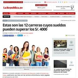 """La Republica """"12 carreras cuyos sueldos pueden superar los S/. 4000"""""""