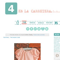 4 EN LA CARRETERA. Handmade: Costura-Sewing