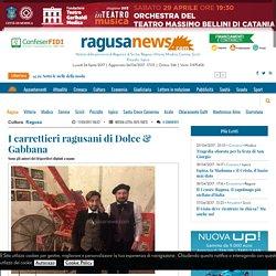 I carrettieri ragusani di Dolce & Gabbana - Cultura Ragusa