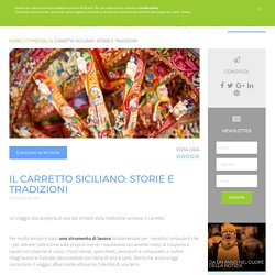 Il Carretto Siciliano: storie e tradizioni