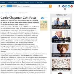 Carrie Chapman Catt Facts