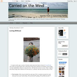 Carried on the Wind: Living Without