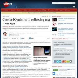 Carrier IQ admits to collecting text messages | Security Threats