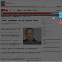 Carrier Ethernet demand soars in Africa