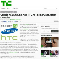 Carrier IQ, Samsung, And HTC All Facing Class Action Lawsuits