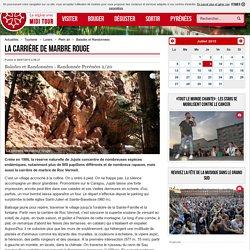 La carrière de marbre rouge - 08/07/2015 - ladepeche.fr