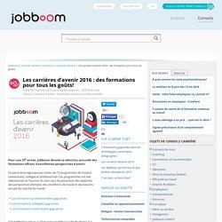 Les carrières d'avenir 2016 : des formations pour tous les goûts!