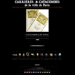 [Carrieres et Catacombes de Paris]