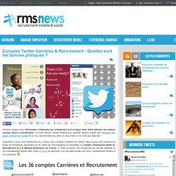 Comptes Twitter Carrières & Recrutement : Quelles sont les bonnes pratiques