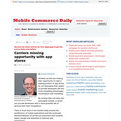 Carriers missing opportunity with app stores - Mobile Commerce Daily - Columns