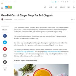 One-Pot Carrot Ginger Soup For Fall (Vegan)