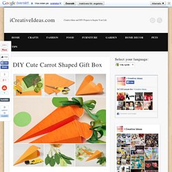 DIY Cute Carrot Shaped Gift Box