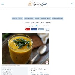 Low Fat Carrot and Zucchini Soup Recipe