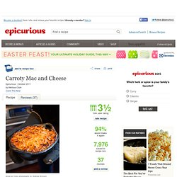 Carroty Mac and Cheese Recipe at Epicurious