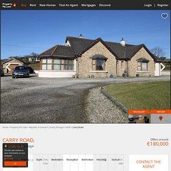 GONE -£180K Carry Road, Iskaheen, Muff -