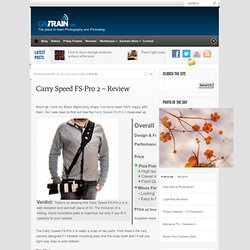 Carry Speed FS-Pro 2 ~ Review