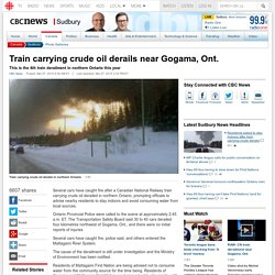 Train carrying crude oil derails near Gogama, Ont. - Sudbury