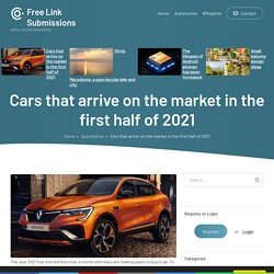Cars that arrive on the market in the first half of 2021