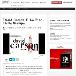 David Carson e la fine della stampa – Robadagrafici.net