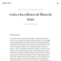 Carta a los editores de libros de texto – Jordi Adell (@jordi_a): edu & tec