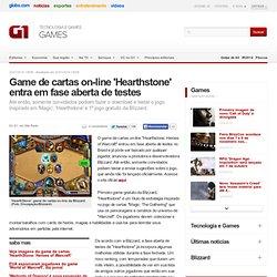 Game de cartas on-line 'Hearthstone' entra em fase aberta de testes - notícias em Games