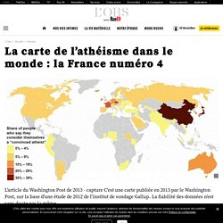 La carte de l'athéisme dans le monde: la France numéro 4