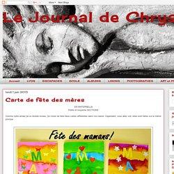 Le Journal de Chrys: Carte de fête des mères