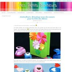 Carte fleurs: Bricolage avec des coeurs pour la Fête des Mères