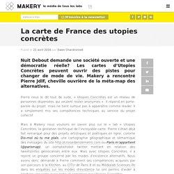 La carte de France des utopies concrètes