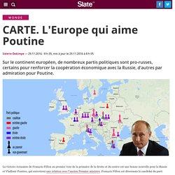 CARTE. L'Europe qui aime Poutine