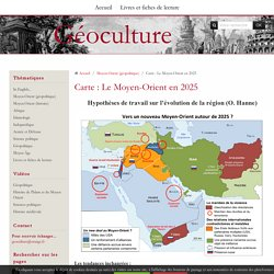 Carte : Le Moyen-Orient en 2025