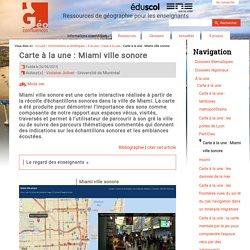 Carte à la une : Miami ville sonore