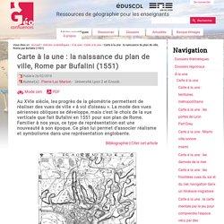 Carte à la une : la naissance du plan de ville, Rome par Bufalini (1551)