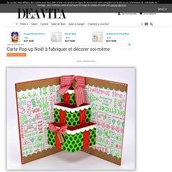 Carte Pop-up Noël à fabriquer et décorer soi-même