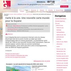 Carte à la une. Une nouvelle carte murale pour la Guyane