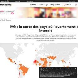 IVG : la carte des pays où l'avortement est interdit