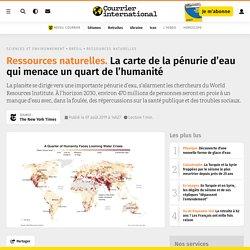 La carte de la pénurie d'eau qui menace un quart de l'humanité