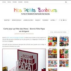 Carte pop-up Fête des Pères – Bonne Fête Papa en kirigami