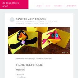 Carte Pop-Up en 3 minutes – Ze Blog Récré à Vie