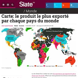 Carte: le produit le plus exporté par chaque pays du monde